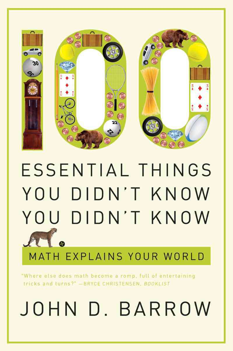 100 Essential Things You Didn't Know You Didn't Know By Barrow, John D.