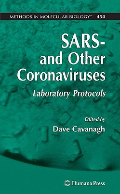 SARS and Other Coronaviruses By Cavanagh, Dave (EDT)